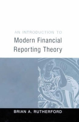 Introduction to Modern Financial Reporting Theory