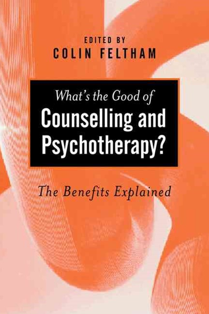 What's the Good of Counselling and Psychotherapy?