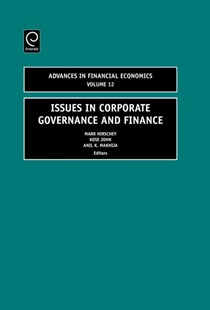 Issues in Corporate Governance and Finance by Mark Hirschey, Kose John, Anil K. Makhija (9780762313730) - HardCover - Business & Finance Business Communication