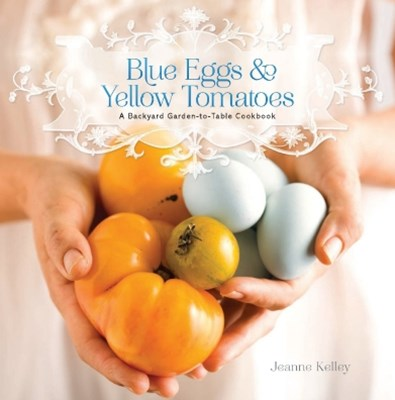 (ebook) Blue Eggs and Yellow Tomatoes
