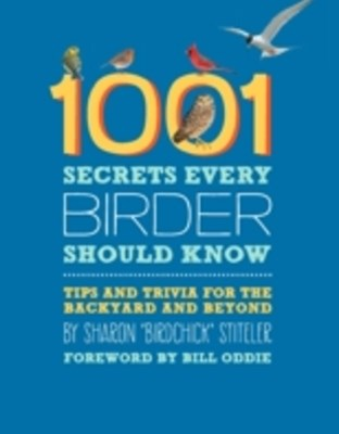 (ebook) 1001 Secrets Every Birder Should Know