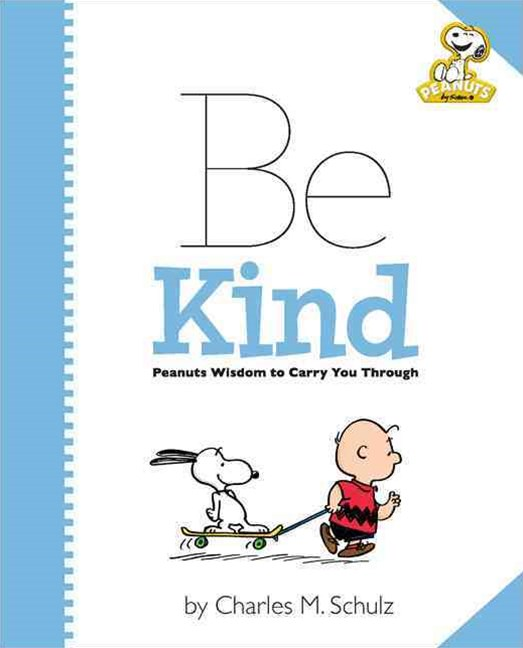 Peanuts: Be Kind