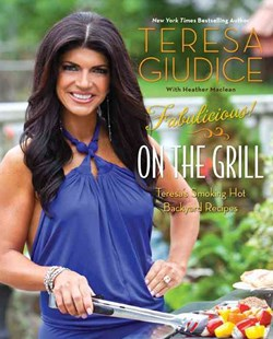 Fabulicious!: On the Grill by Heather Maclean, Teresa Giudice, Steve Legato (9780762449774) - PaperBack - Cooking BBQ