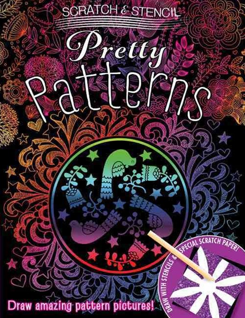 Scratch & Stencil: Pretty Patterns