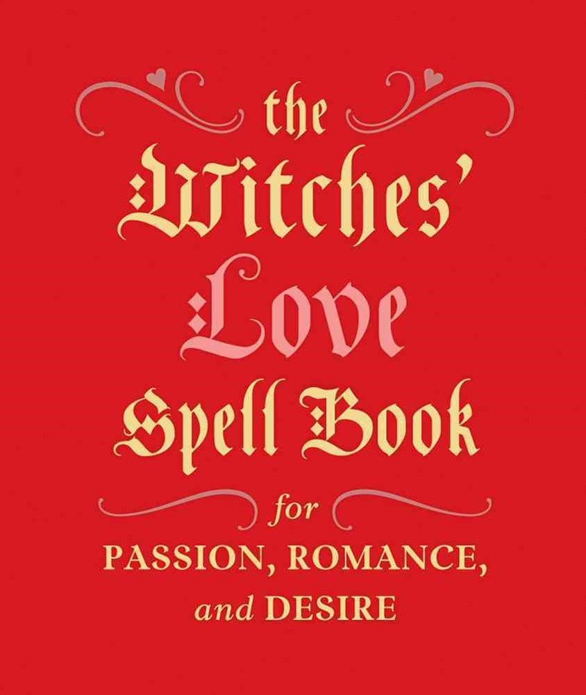 The Witches' Love Spell Book