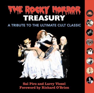 The Rocky Horror Treasury by Larry Viezel, Sal Piro, Richard O'Brien (9780762455195) - HardCover - Biographies Entertainment