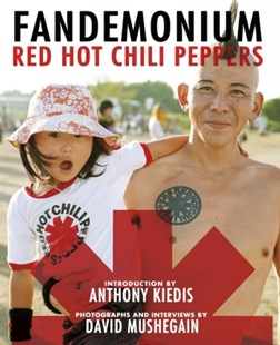 (ebook) Red Hot Chili Peppers: Fandemonium - Art & Architecture Photography - Pictorial