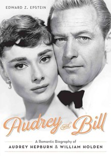 Audrey and Bill by Edward Epstein (9780762455973) - HardCover - Biographies General Biographies