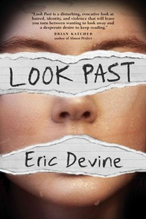 Look Past by Eric Devine (9780762459216) - HardCover - Children's Fiction Teenage (11-13)
