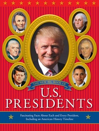 New Big Book of U. S. Presidents 2016