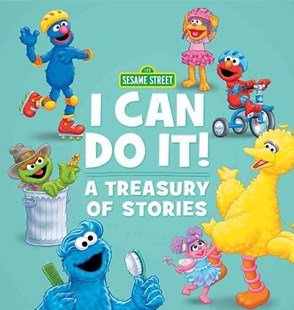 Sesame Street I Can Do it! by Sesame Workshop (9780762461639) - HardCover - Children's Fiction Older Readers (8-10)