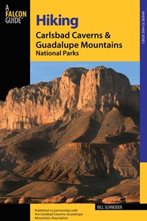 Hiking Carlsbad Caverns & Guadalupe Mountains National Parks by Bill Schneider (9780762725656) - PaperBack - Sport & Leisure Other Sports