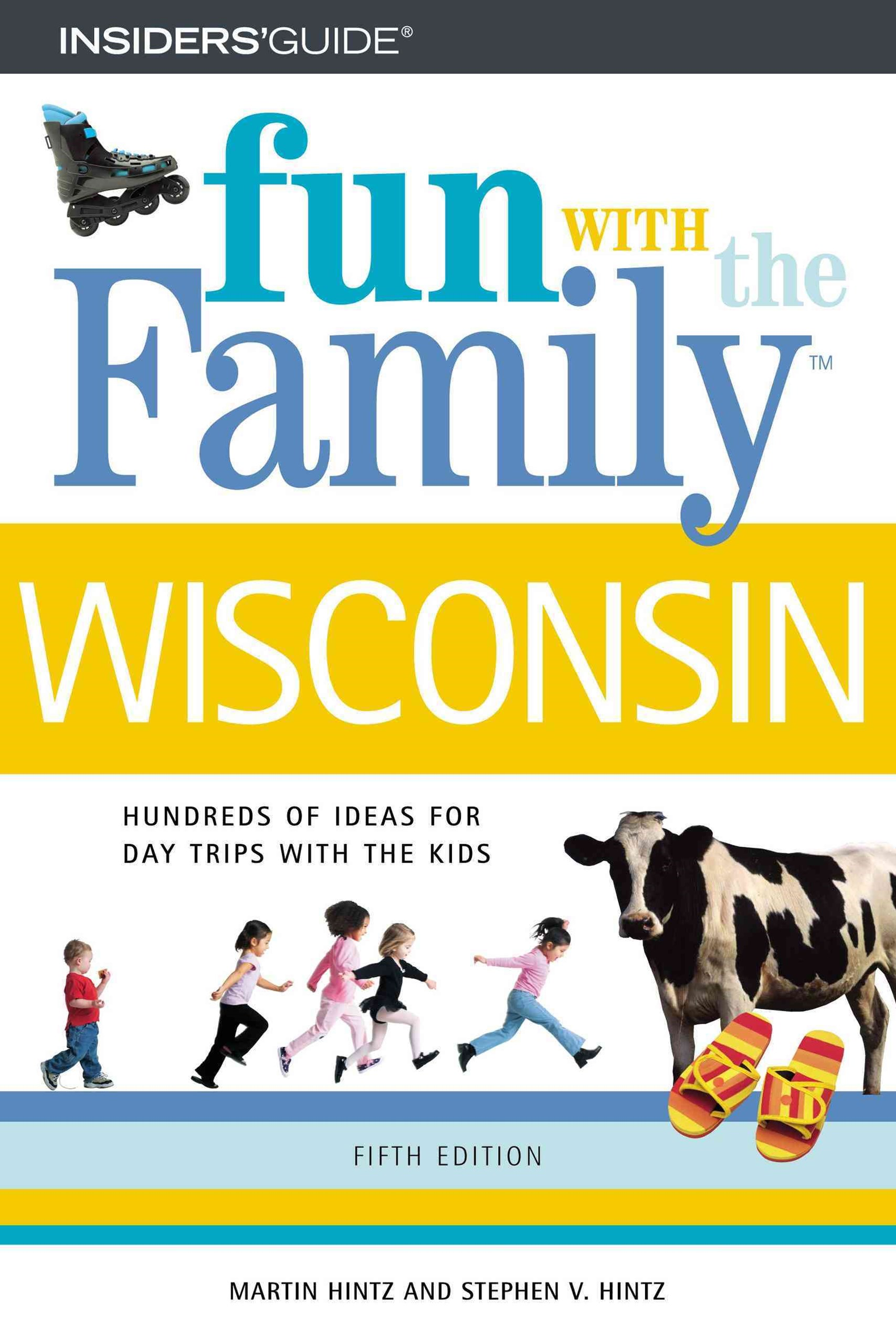 Wisconsin - Fun with the Family