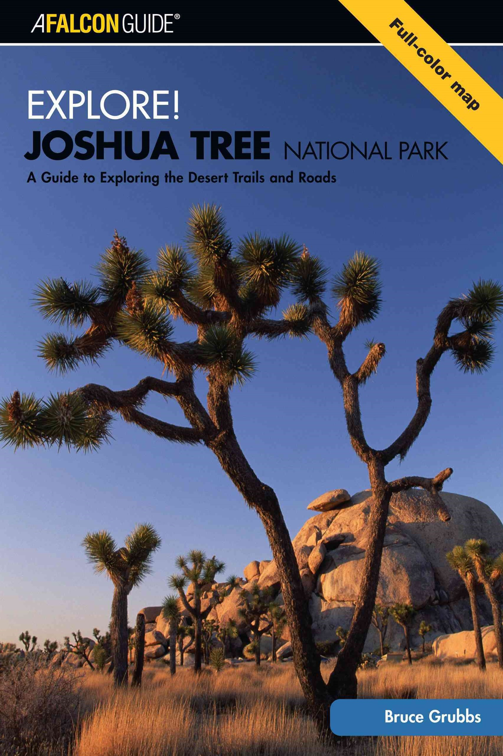 Explore! Joshua Tree National Park