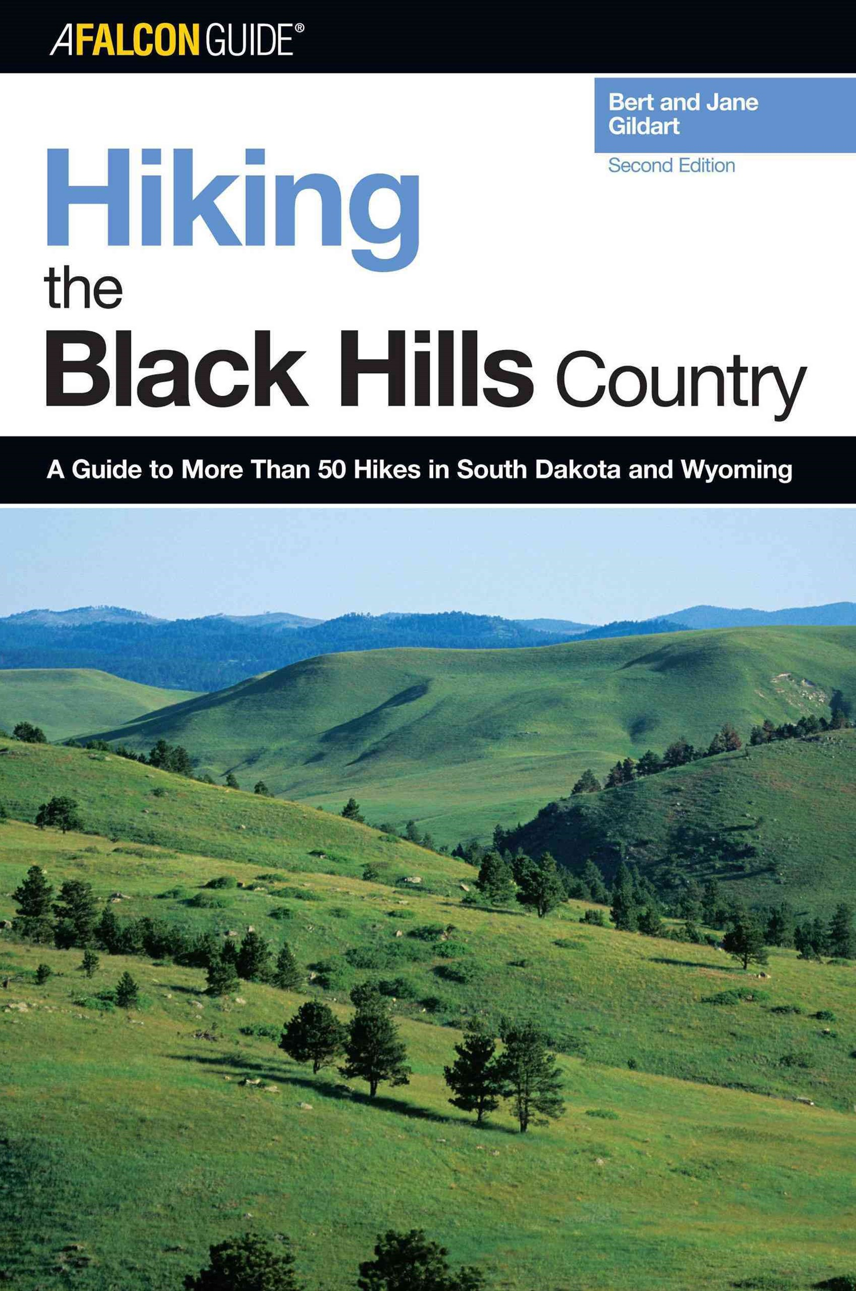 Hiking the Black Hills Country