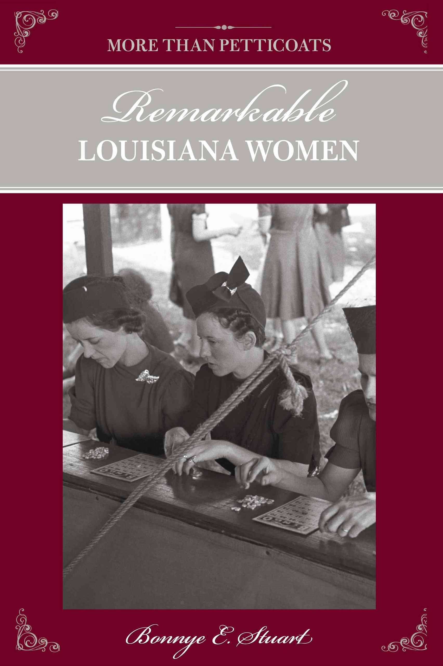 Remarkable Louisiana Women