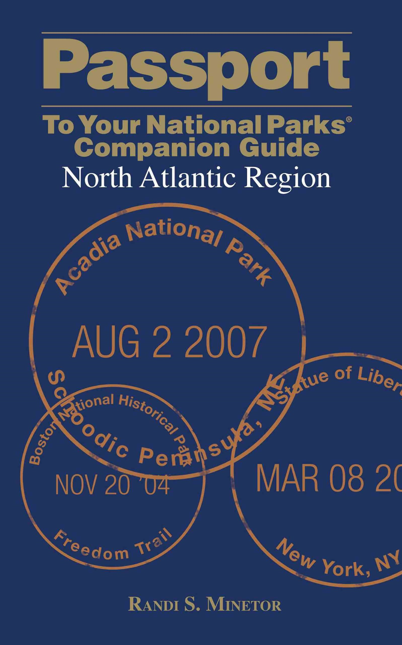 Passport to Your National Parks Companion Guide: North Atlantic Region