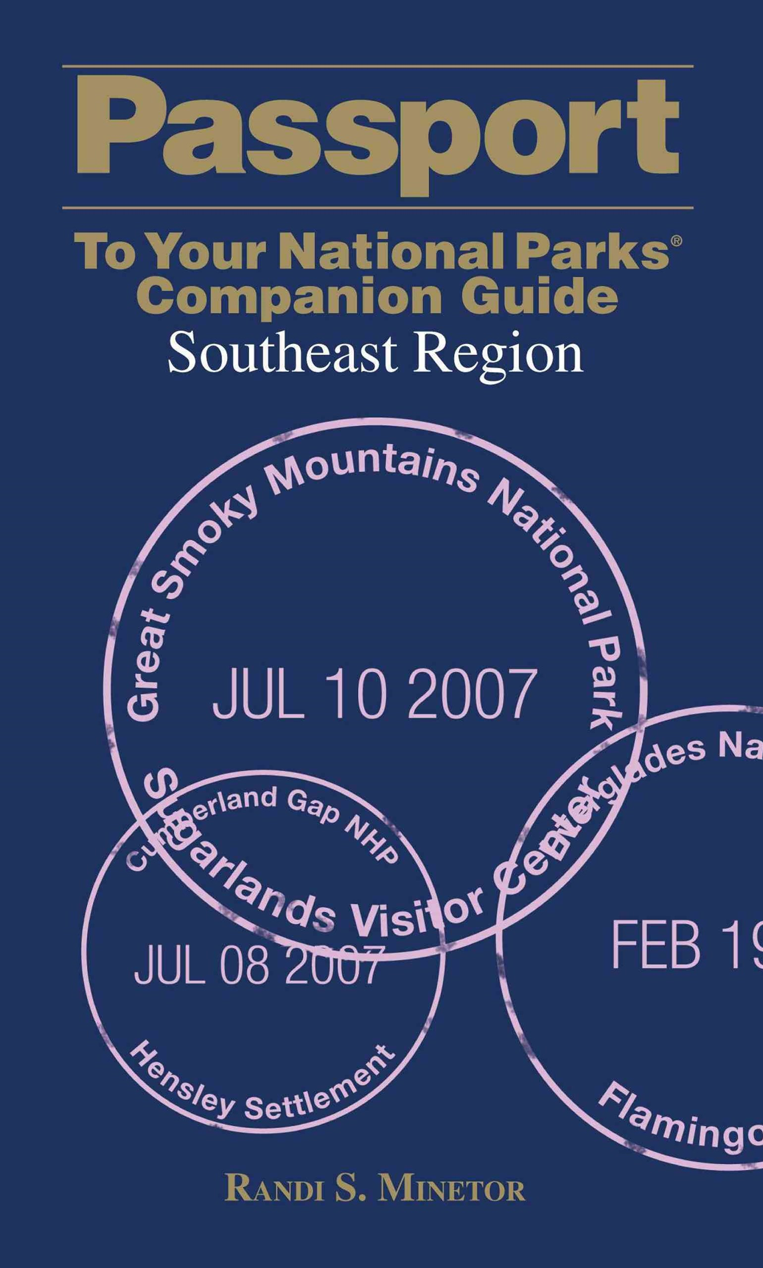 Passport to Your National Parks Companion Guide: Southeast Region