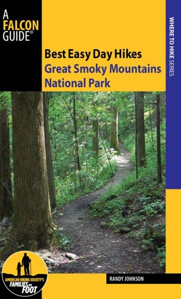 Great Smoky Mountains National Park - Best Easy Day Hikes