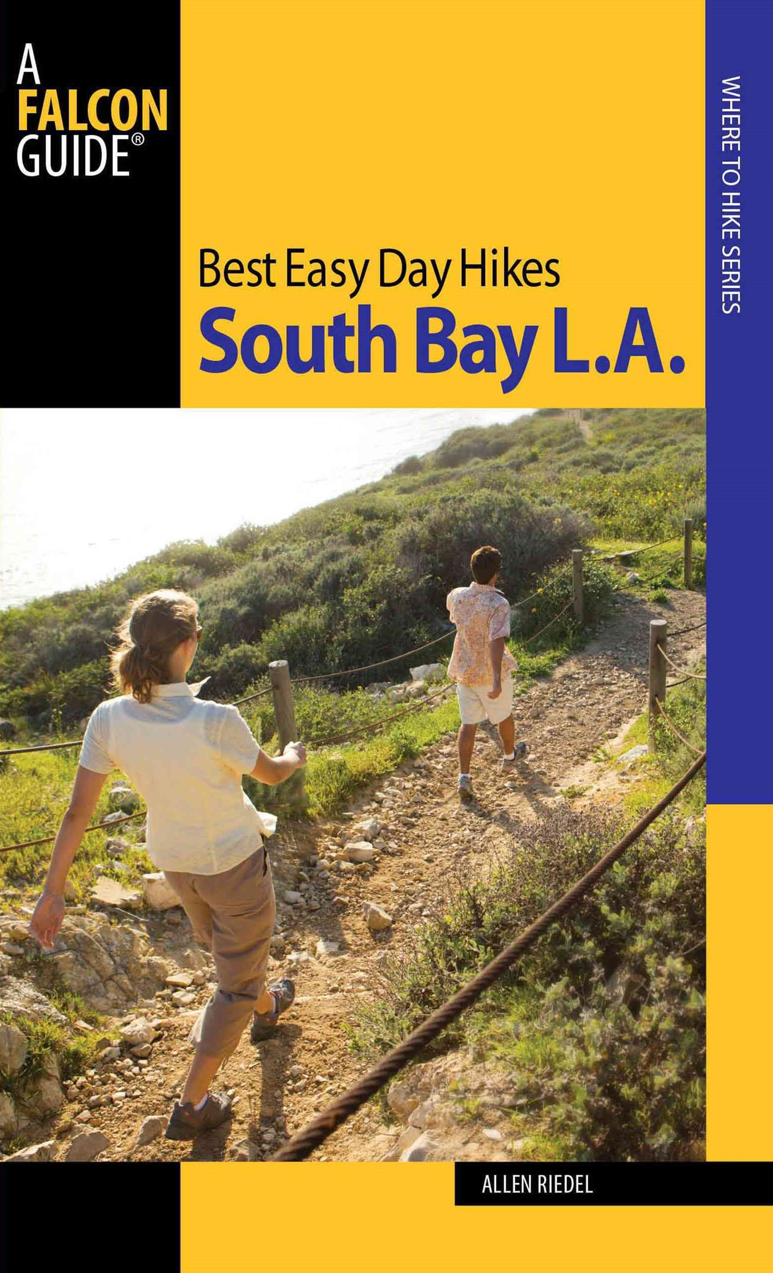 South Bay L. A. - Best Easy Day Hikes