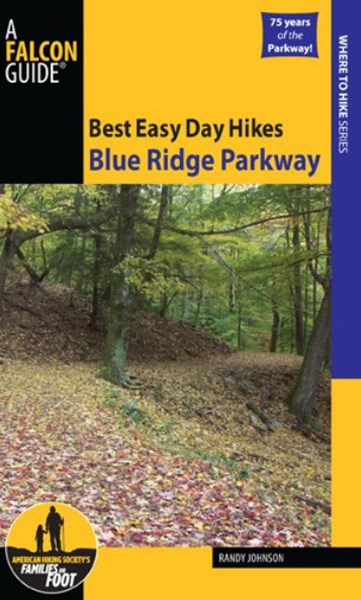 Blue Ridge Parkway - Best Easy Day Hikes