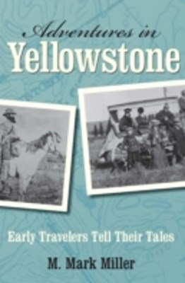 (ebook) Adventures in Yellowstone