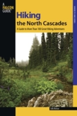 (ebook) Hiking the North Cascades