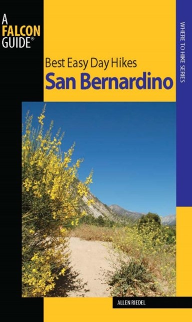 Best Easy Day Hikes San Bernardino