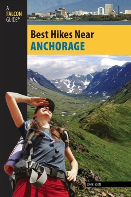 (ebook) Best Hikes Near Anchorage