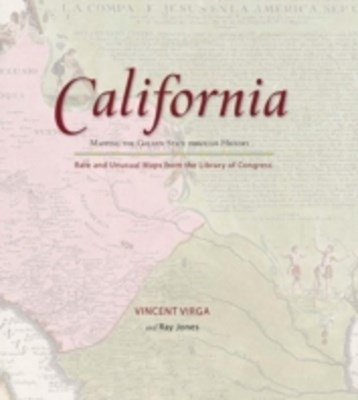 (ebook) California: Mapping the Golden State through History