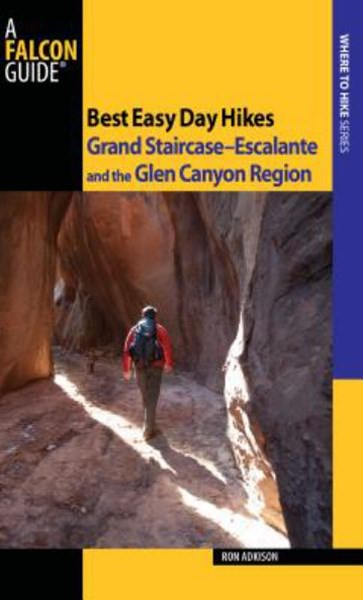 Best Easy Day Hikes Grand Staircase-Escalante and the Glen Canyon Region
