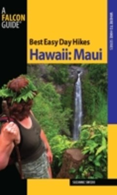 (ebook) Best Easy Day Hikes Hawaii: Maui