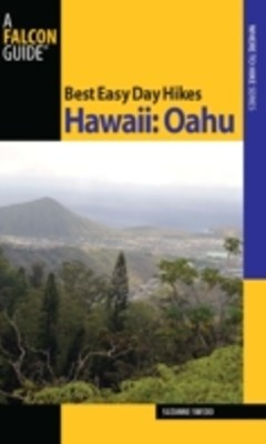 (ebook) Best Easy Day Hikes Hawaii: Oahu