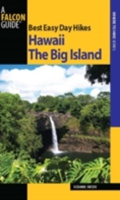 (ebook) Best Easy Day Hikes Hawaii: The Big Island