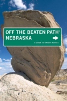 Nebraska Off the Beaten Path(R)