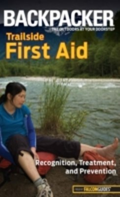 (ebook) Backpacker Magazine's Trailside First Aid
