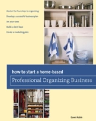 (ebook) How to Start a Home-based Professional Organizing Business