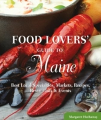 Food Lovers' Guide to(R) Maine