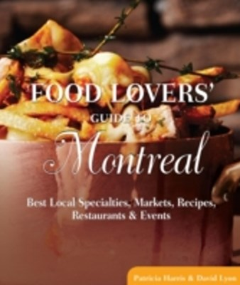 Food Lovers' Guide to(R) Montreal