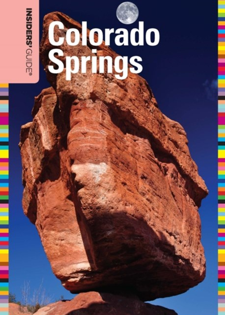 (ebook) Insiders' Guide(R) to Colorado Springs