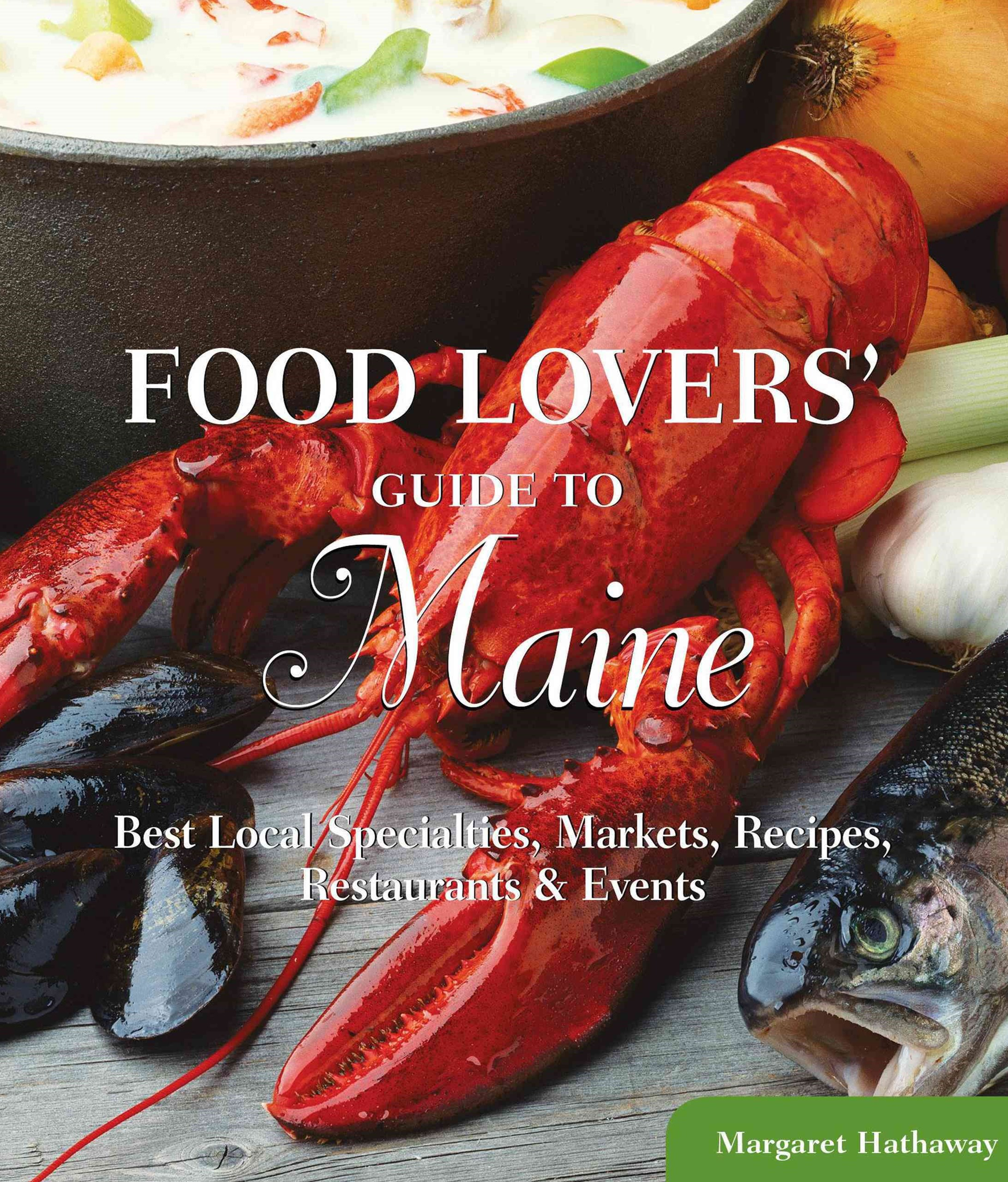 Food Lovers' Guide to Maine