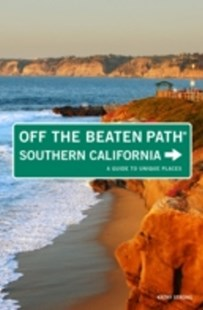 (ebook) Southern California Off the Beaten Path(R) - Travel North America Travel Guides