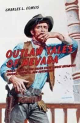 Outlaw Tales of Nevada