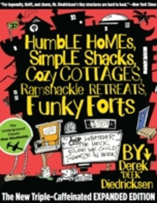 (ebook) Humble Homes, Simple Shacks, Cozy Cottages, Ramshackle Retreats, Funky Forts