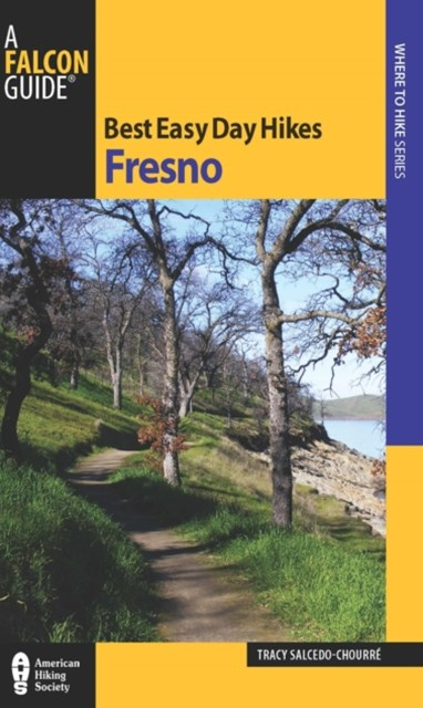 Best Easy Day Hikes Fresno