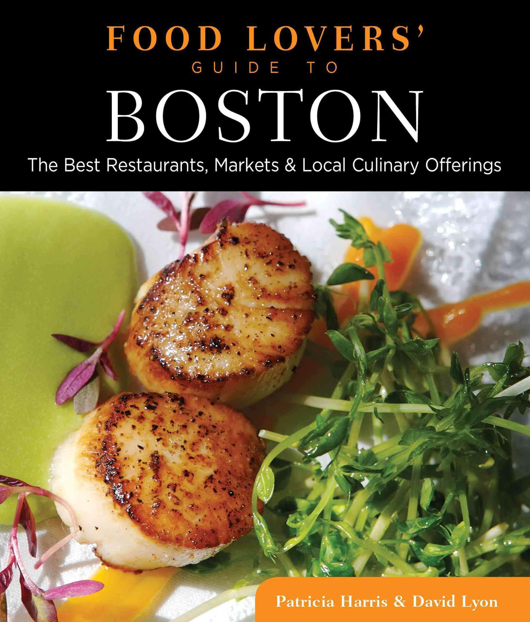 Food Lovers' Guide to Boston