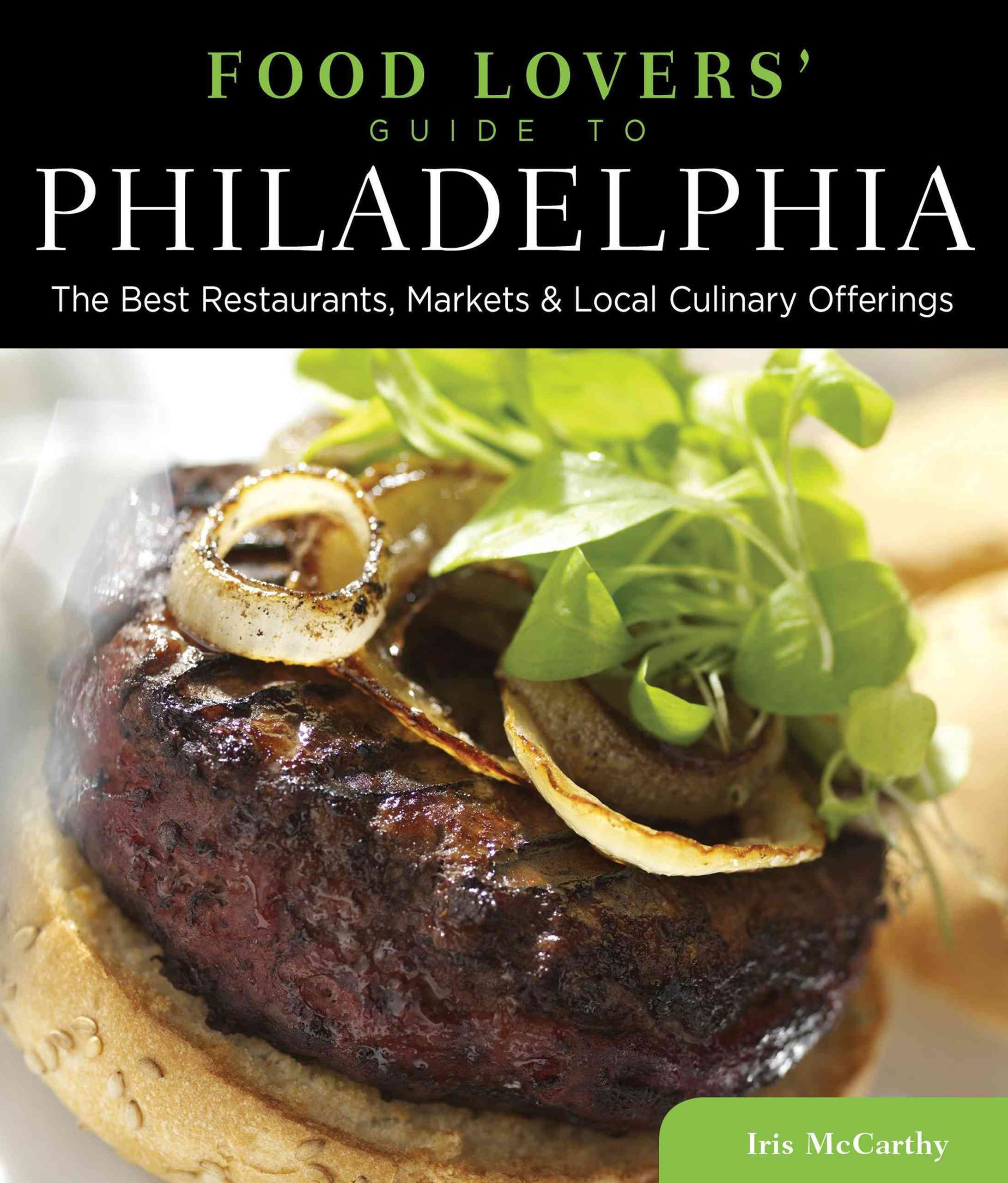 Philadelphia - Food Lovers' Guide
