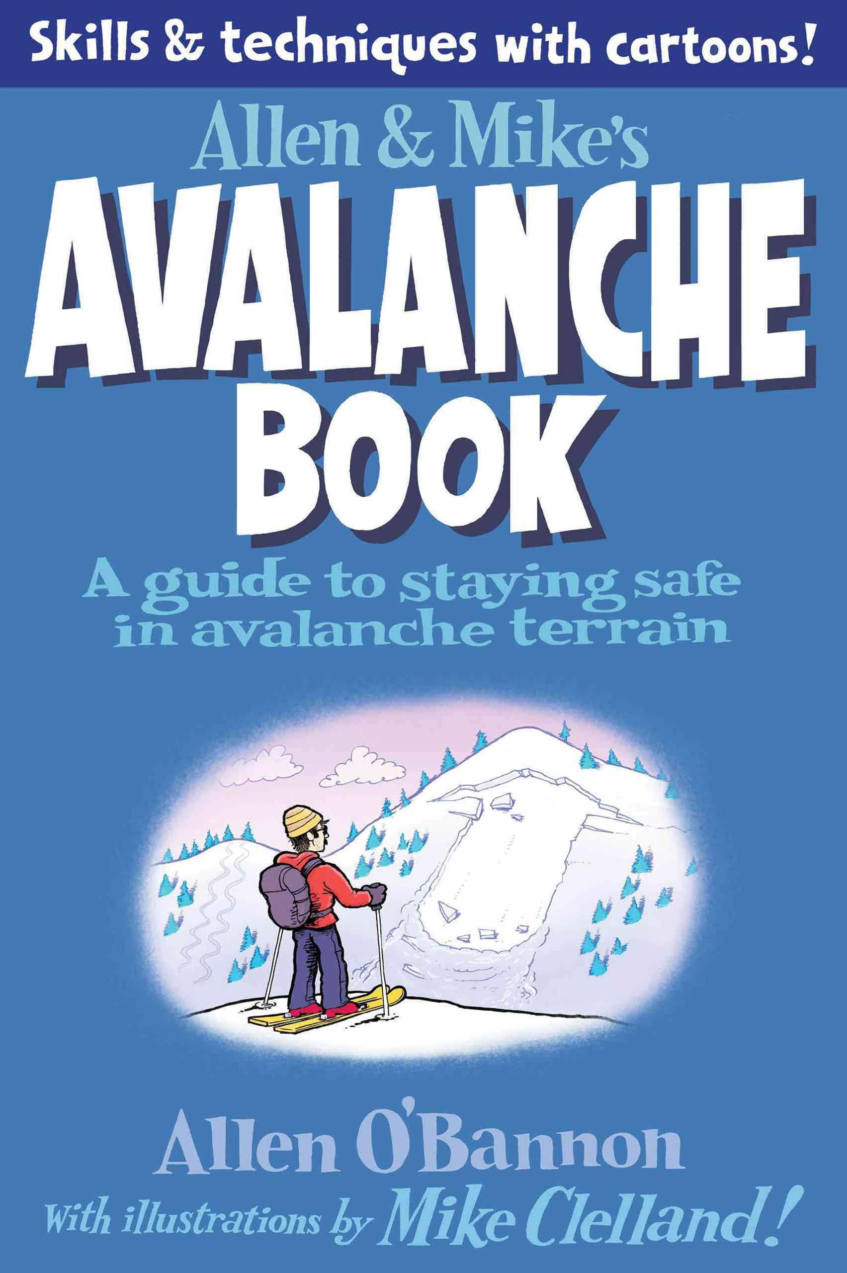 Allen and Mike's Avalanche Book