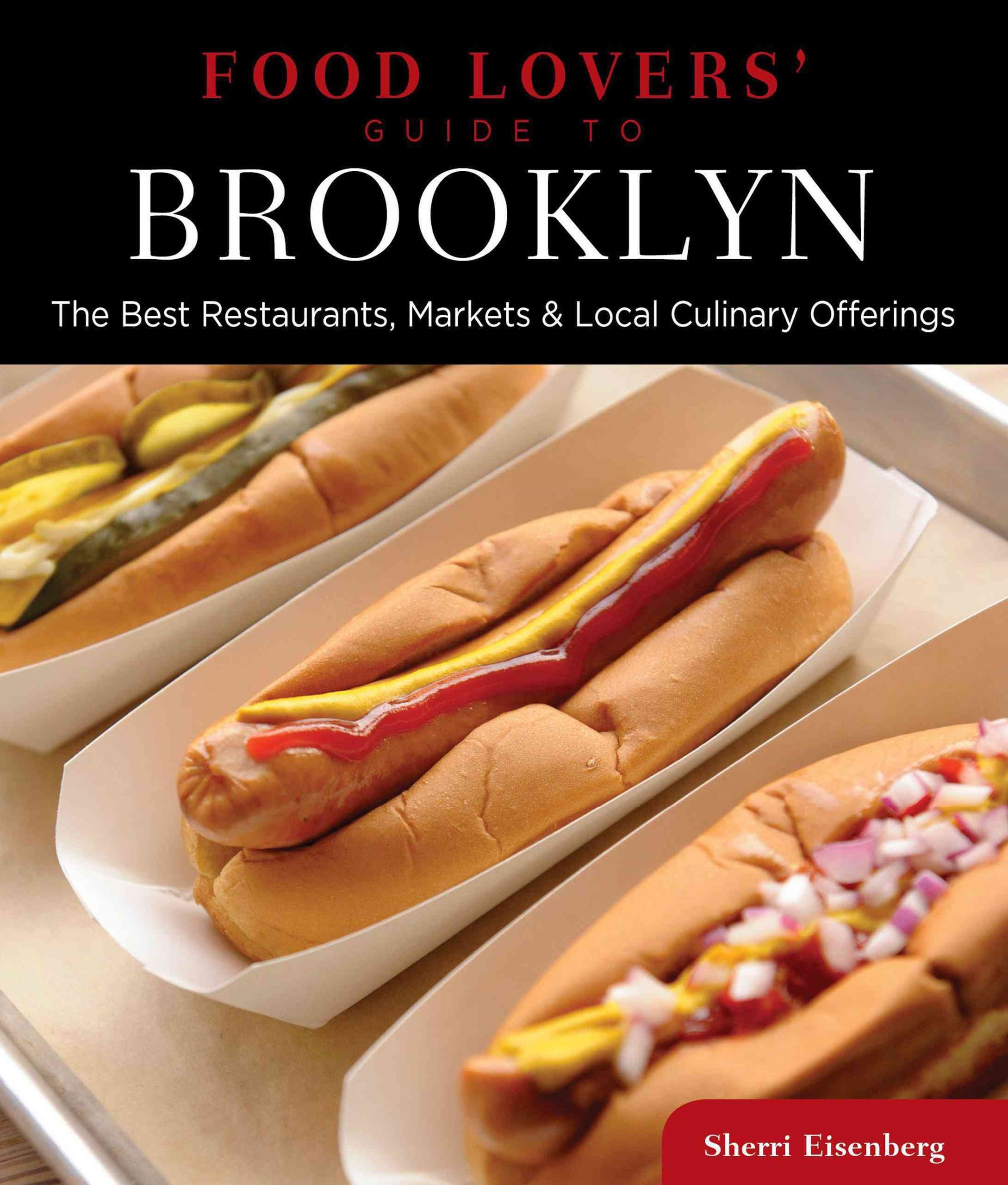 Food Lovers' Guide to Brooklyn
