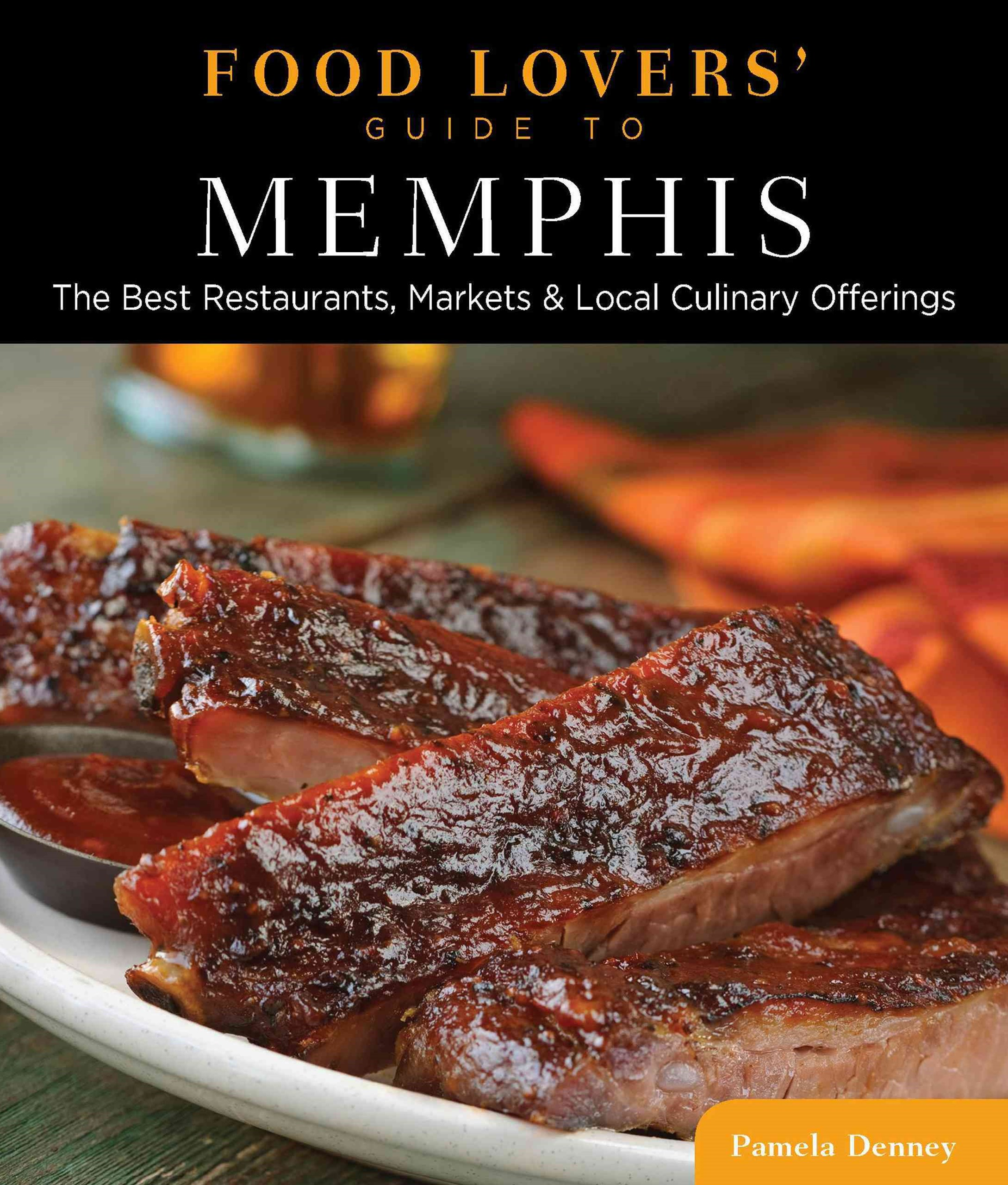 Food Lovers' Guide to Memphis